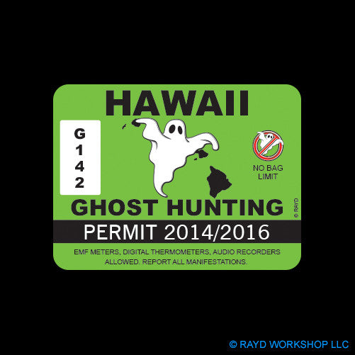 Hawaii Ghost Hunting Permit Self Adhesive Sticker