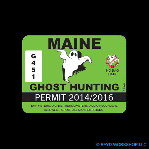 Maine Ghost Hunting Permit Self Adhesive Sticker