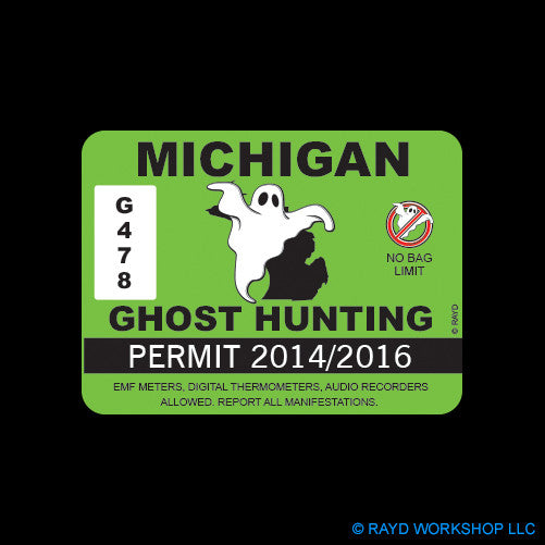 Michigan Ghost Hunting Permit Self Adhesive Sticker
