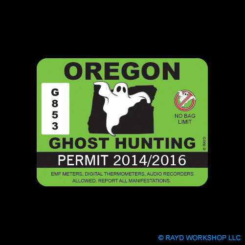 Oregon Ghost Hunting Permit Self Adhesive Sticker
