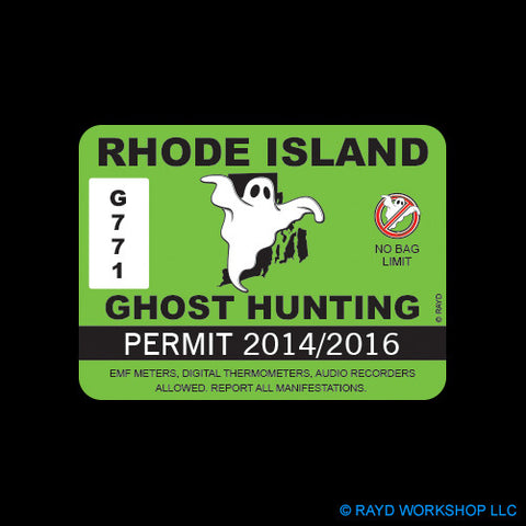 Rhode Island Ghost Hunting Permit Self Adhesive Sticker