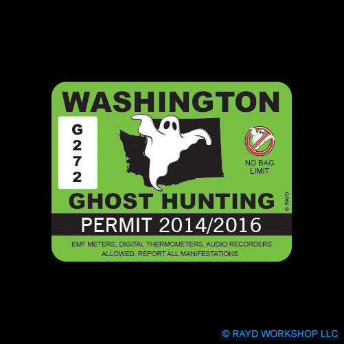 Washington Ghost Hunting Permit Self Adhesive Sticker