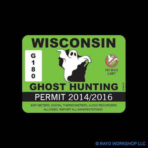 Wisconsin Ghost Hunting Permit Self Adhesive Sticker