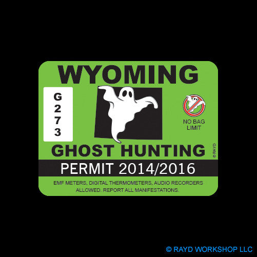 Wyoming Ghost Hunting Permit Self Adhesive Sticker