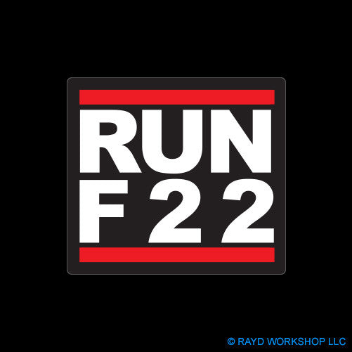 RUN F22 Self Adhesive Sticker
