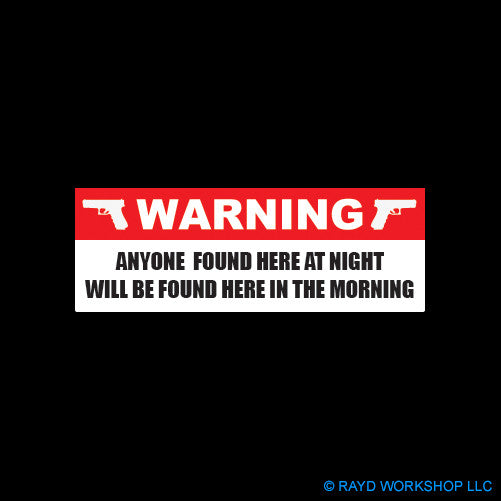 Warning Anyone Found Here At Night
