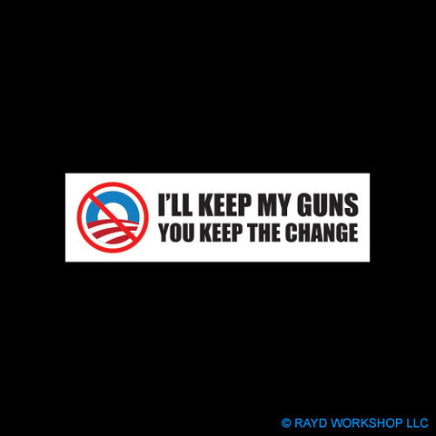 NoBama I'll Keep My Guns You Keep The Change