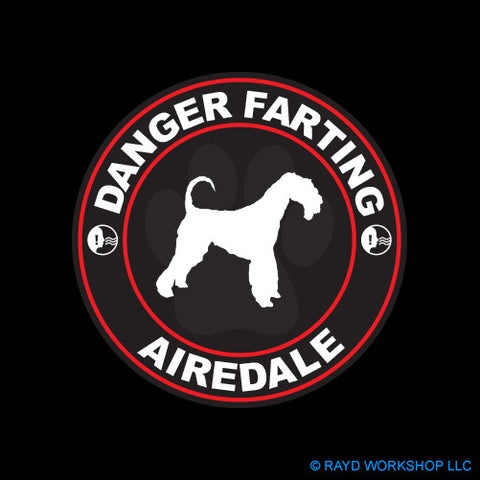 Danger Farting Airedale