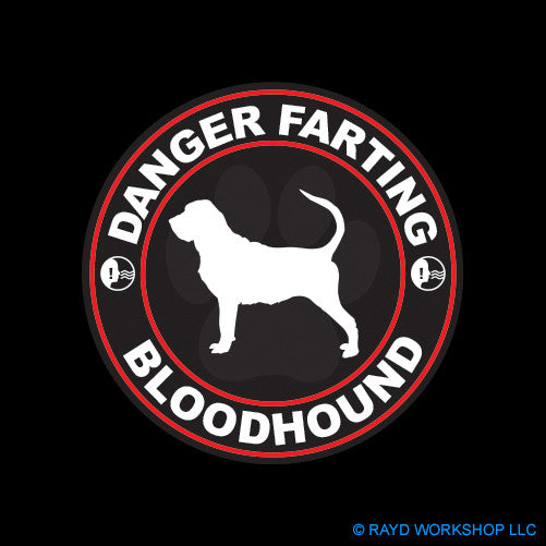 Danger Farting Bloodhound
