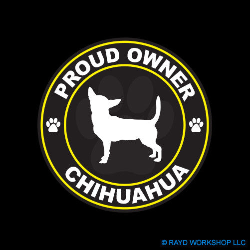 Proud Owner Chihuahua