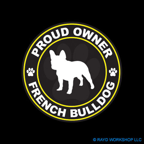 Proud Owner French Bulldog