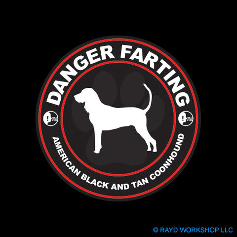 Danger Farting American Black and Tan Coonhound