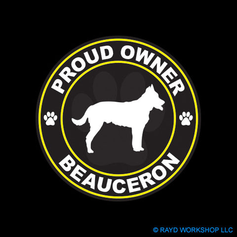 Proud Owner Beauceron