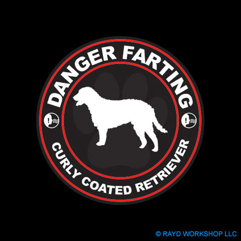 Danger Farting Curly Coated Retriever