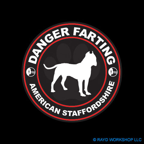Danger Farting American Staffordshire dog canine pet
