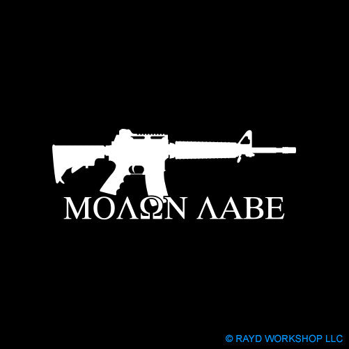 Molon Labe Come and Take Them AR-15 Carbine Rifle