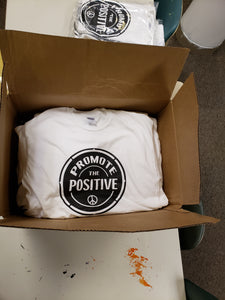 White Short Sleeve Promote the Positive Tshirt