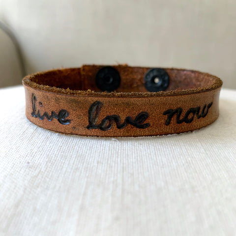 Live Love Now Leather Cuff