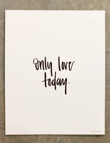 only love today print