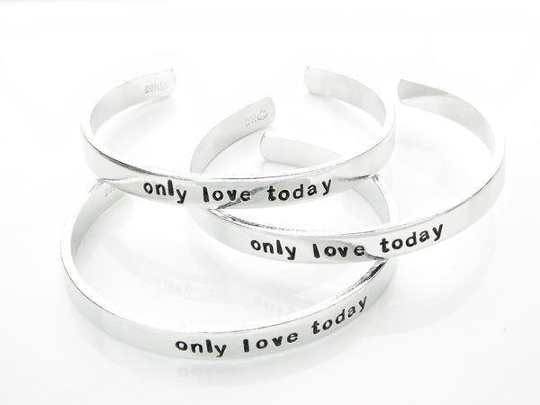 Only Love Today Aluminum Bracelet