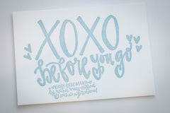 XOXO Before You Go Letterpress Print