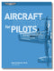 Aircraft Systems for Pilots, 4th Edition