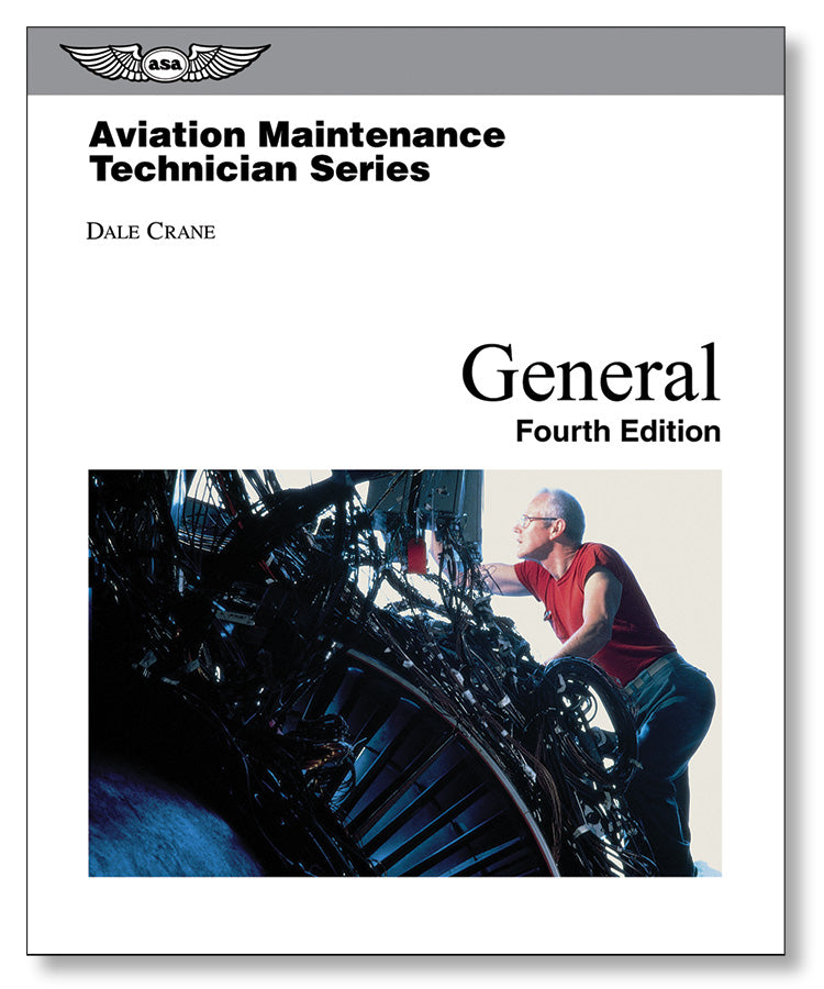 Aviation Maintenance Technician Series - General (4th Edition)