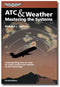 ATC & Weather - Mastering the System, 2nd Edition