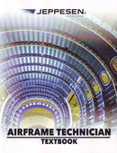 Airframe Technician Textbook, including Test Guide and Practical Study Guide