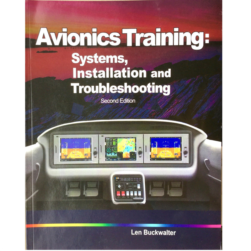 Avionics Training - Systems, Installation and Troubleshooting, 2nd Edition