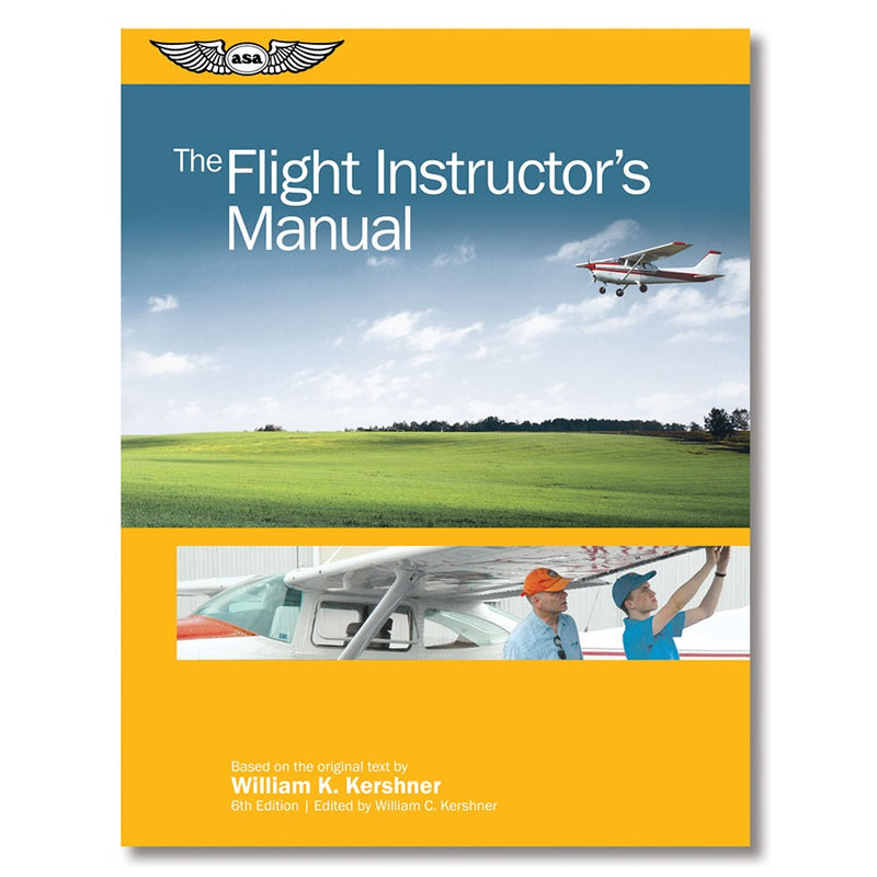 Flight Instructor's Manual, 6th Edition
