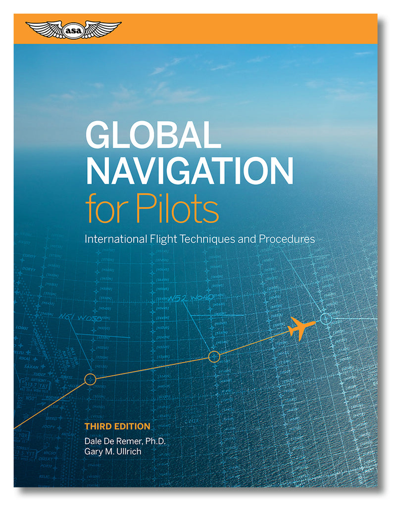 Global Navigation For Pilots, 3rd Edition