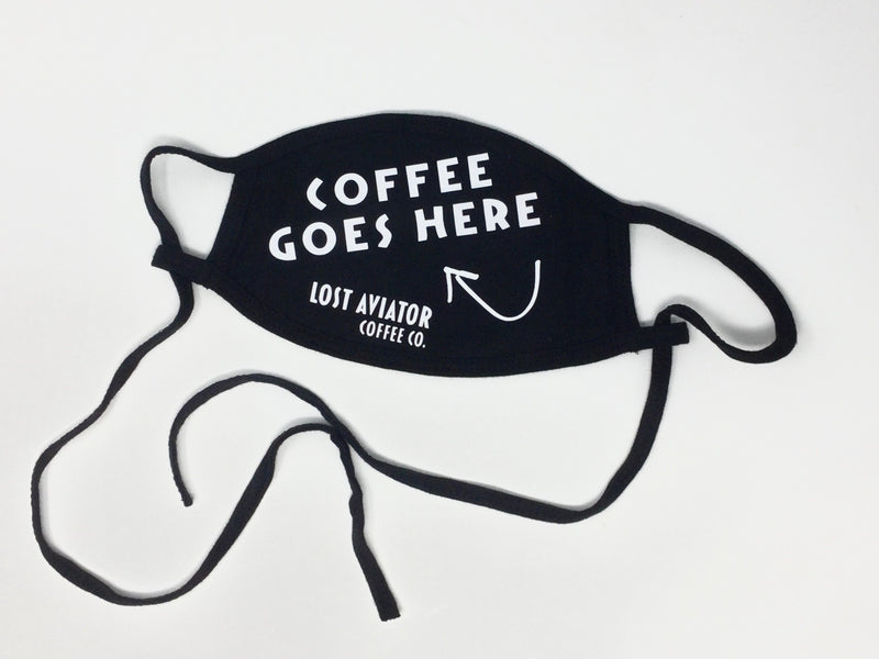 Lost Aviator Black Facemasks - Coffee Goes Here