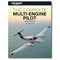 The Complete Multi-Engine Pilot, 4th Edition