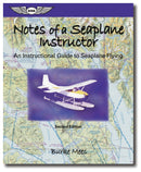 Notes of a Seaplane Instructor, 2nd Edition