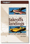 Making Perfect Landings & Takeoffs in Light Airplanes