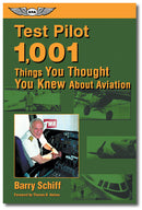 Test Pilot - 1,001 Things You Thought You Knew About Aviation