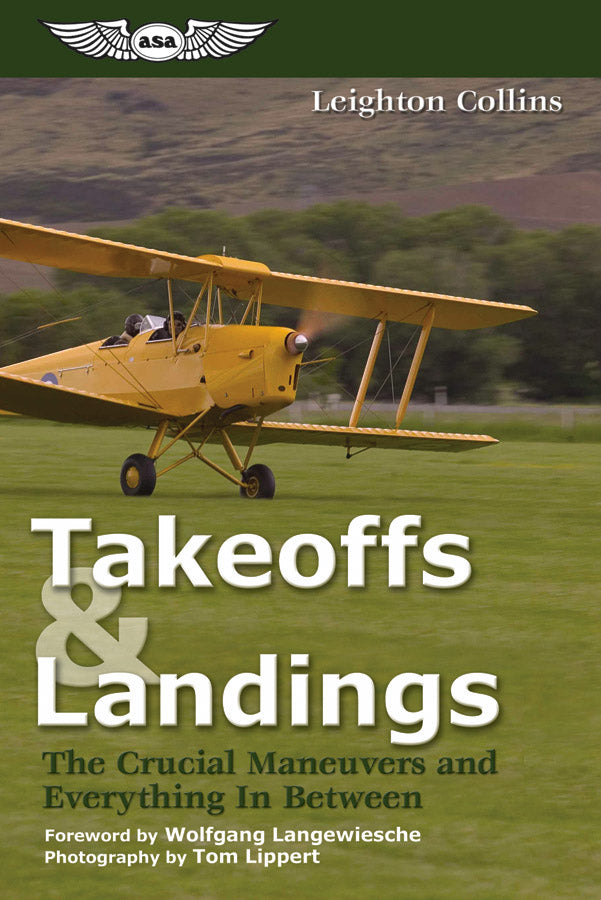 Takeoffs & Landings - The Crucial Maneuvers and Everything in Between