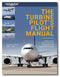 The Turbine Pilot's Flight Manual, 4th Edition