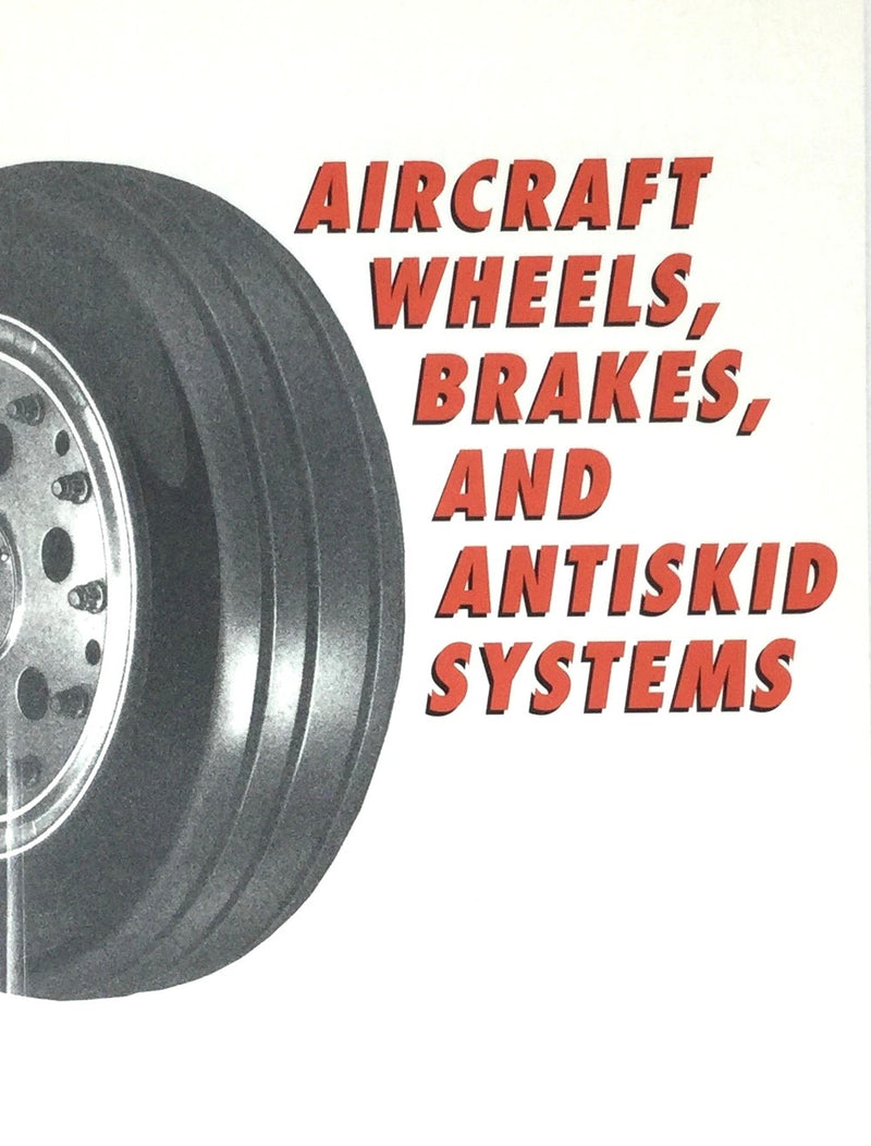 Aircraft Wheels, Brakes and Anti-Skid Systems