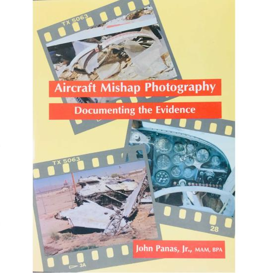 Aircraft Mishap Photography - Documenting the Evidence