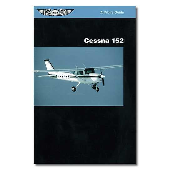 Pilot's Guide - Cessna 152 (All Years)