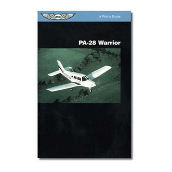 Pilot's Guide - Piper PA-28 Warrior (All Years)