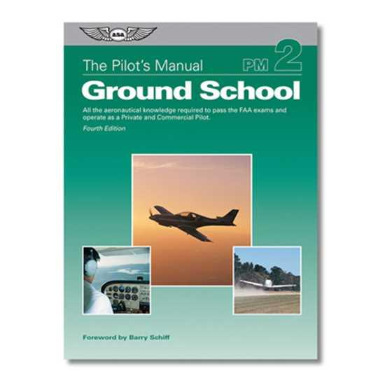 Pilot's Manual, Volume 2 - Ground School (3rd Edition)