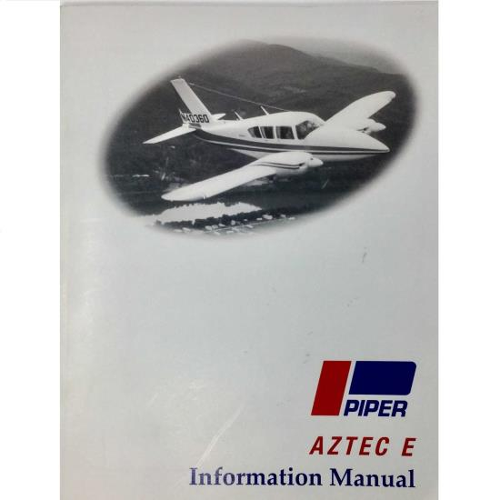 Piper PA-23-250 Aztec E: Pilot Information Manual