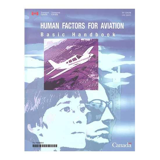 Human Factors For Aviation - Basic Handbook