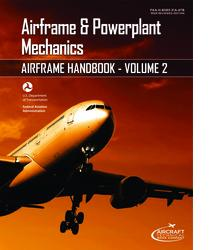 Airframe and Powerplant Mechanics - Airframe Handbook, Volumes 1 & 2