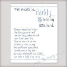 Load image into Gallery viewer, Walk Alongside Me, Daddy Art Print