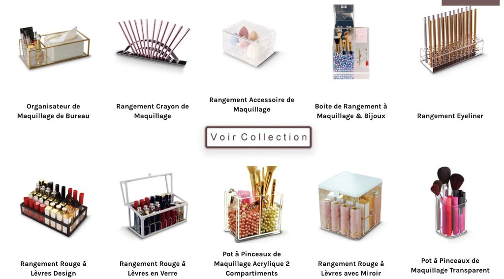 Collection Rangement Maquillage