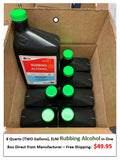 8 Quarts (2 Gallons) Rubbing Alcohol in one Box Direct from Manufacturer $49.95 (Free Shipping to the Lower 48 States)